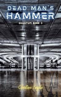 Dead Man's Hammer (Quantum, #3) - Librerie.coop