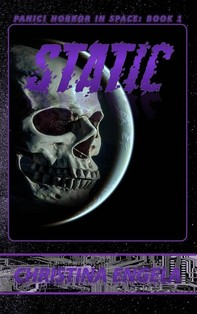 Static (Panic! Horror In Space, #1) - Librerie.coop