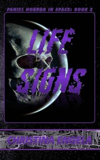 Life Signs (Panic! Horror In Space, #2) - Librerie.coop