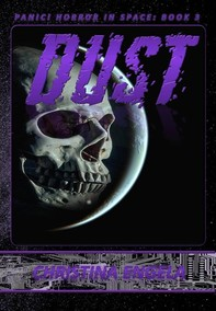 Dust (Panic! Horror In Space, #3) - Librerie.coop