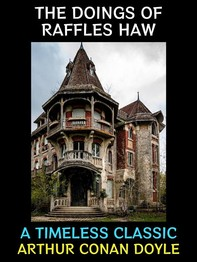 The Doings of Raffles Haw - Librerie.coop