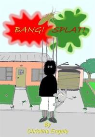 Bang, Splat! - Librerie.coop