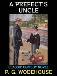 A Prefect's Uncle - Librerie.coop