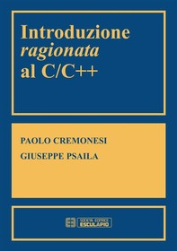 Introduzione ragionata al C/C++ - Librerie.coop
