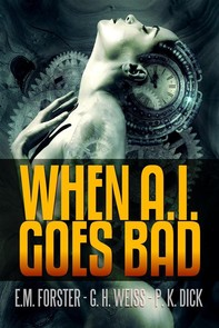 When A.I. Goes Bad - Librerie.coop