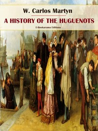 A History of the Huguenots - Librerie.coop
