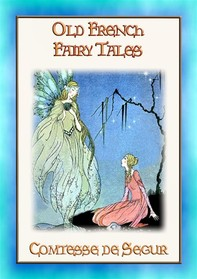 OLD FRENCH FAIRY TALES - Classic French Fairy Tales - Librerie.coop