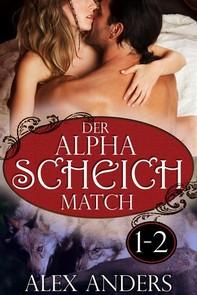 Der Alpha Scheich Match 1-2: Werwolf Romane Erotik - Librerie.coop