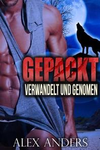 Verwandelt und Genommen (Paranormal BBW Verwandlungsromanze) Gepackt (Buch 1&2) - Librerie.coop