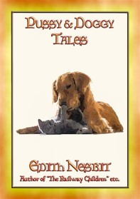 PUSSY and DOGGY TALES - 13 Children's Tales about Cats and Dogs - Librerie.coop