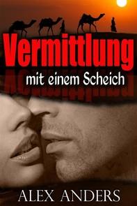 Vermittlung mit einem Scheich (BBW, BDSM erotische Romantik)  - Librerie.coop