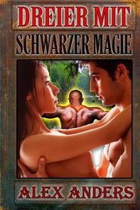 Dreier mit schwarzer Magie: Bisexuelle Sexgeschichten MMF - Librerie.coop