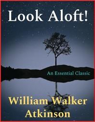 Look Aloft! - Librerie.coop