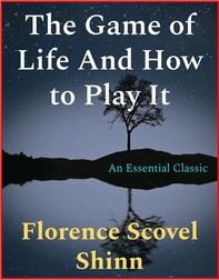 The Game of Life And How to Play It - Librerie.coop