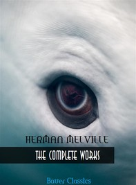 Herman Melville: The Complete Works - Librerie.coop