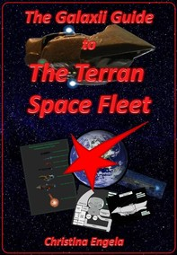 The Galaxii Guide To The Terran Space Fleet - Librerie.coop
