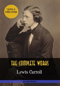 Lewis Carroll: The Complete Works  - Librerie.coop