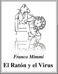 El Ratón y el Virus - Librerie.coop