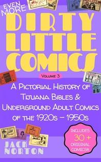 (Even More) Dirty Little Comics, Volume 3 - Librerie.coop