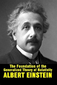 The foundation of the generalized theory of relativity - Librerie.coop