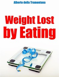 Weight Lost By Eating - Librerie.coop