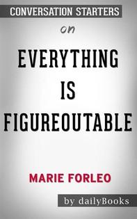 Everything Is Figureoutable byMarie Forleo: Conversation Starters - Librerie.coop