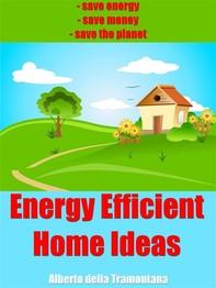 Energy Efficient Home Ideas - Librerie.coop