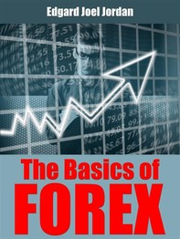 The Basics Of Forex - Librerie.coop