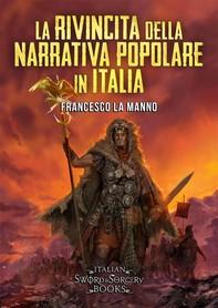 La rivincita della narrativa popolare in Italia - Librerie.coop