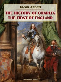 The History of Charles the First of England - Librerie.coop