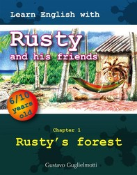Learn English with Rusty and his friends - Librerie.coop