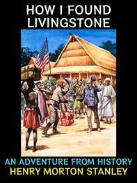 How I Found Livingstone - Librerie.coop