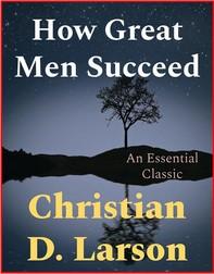 How Great Men Succeed - Librerie.coop