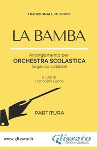 La Bamba - orchestra di scuola media/liceo (partitura) - Librerie.coop