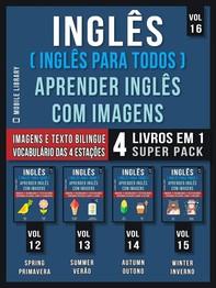 Inglês ( Inglês Para Todos ) Aprender Inglês Com Imagens (Vol 16) Super Pack 4 livros em 1 - Librerie.coop