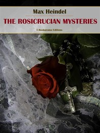 The Rosicrucian Mysteries - Librerie.coop