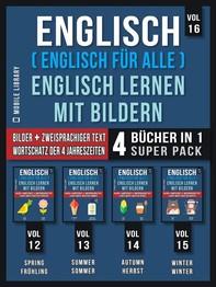 Englisch ( Englisch für alle ) Englisch Lernen Mit Bildern (Vol 16) Super Pack 4 Bücher in 1 - Librerie.coop