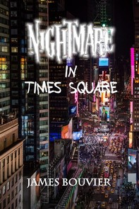 Nightmare in Times Square - Librerie.coop