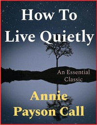 How To Live Quietly - Librerie.coop