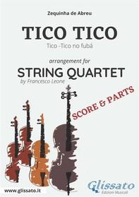 Tico Tico - String Quartet score & parts - Librerie.coop