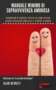 Manuale minimo di sopravvivenza amorosa - Librerie.coop