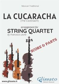 La Cucaracha - String Quartet score & parts - Librerie.coop