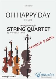 Oh Happy Day - String Quartet score & parts - Librerie.coop