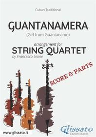 Guantanamera - String Quartet score & parts - Librerie.coop