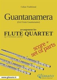 Guantanamera - Flute Quartet score & parts - Librerie.coop