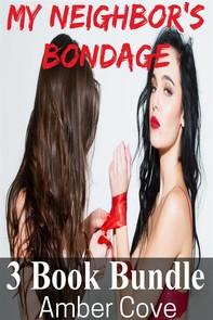 My Neighbor's Bondage 3 Book Bundle - Librerie.coop