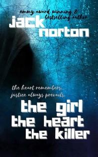 The Girl The Heart The Killer - Librerie.coop
