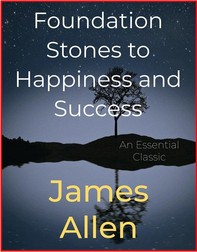Foundation Stones to Happiness and Success - Librerie.coop