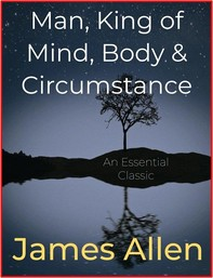 Man, King of Mind, Body & Circumstance - Librerie.coop
