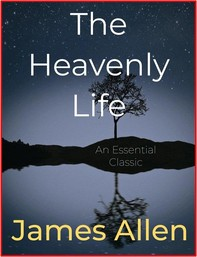 The Heavenly Life - Librerie.coop
